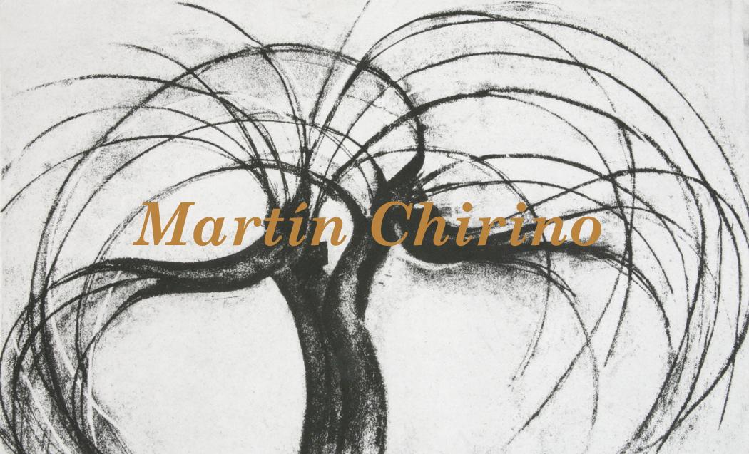 """""""Martin Chirino"""""""